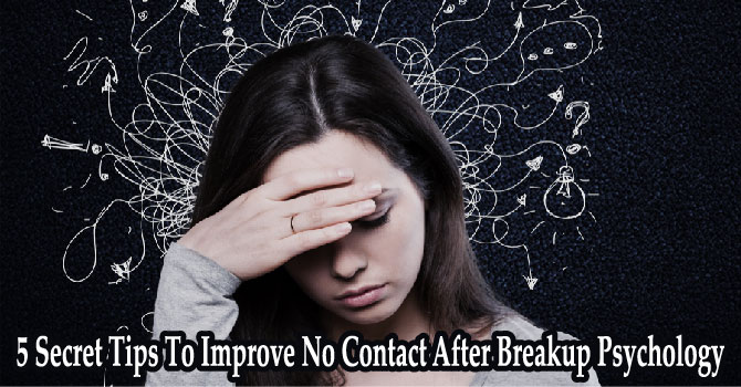 No Contact After Breakup Psychology
