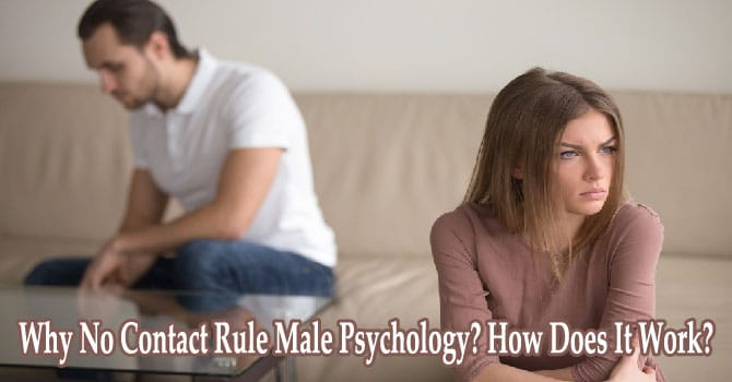 No Contact Rule Male Psychology