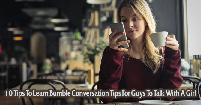 bumble conversation tips for guys